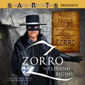 Zorro: The Legend Begins Audiobook, by Johnston McCulley