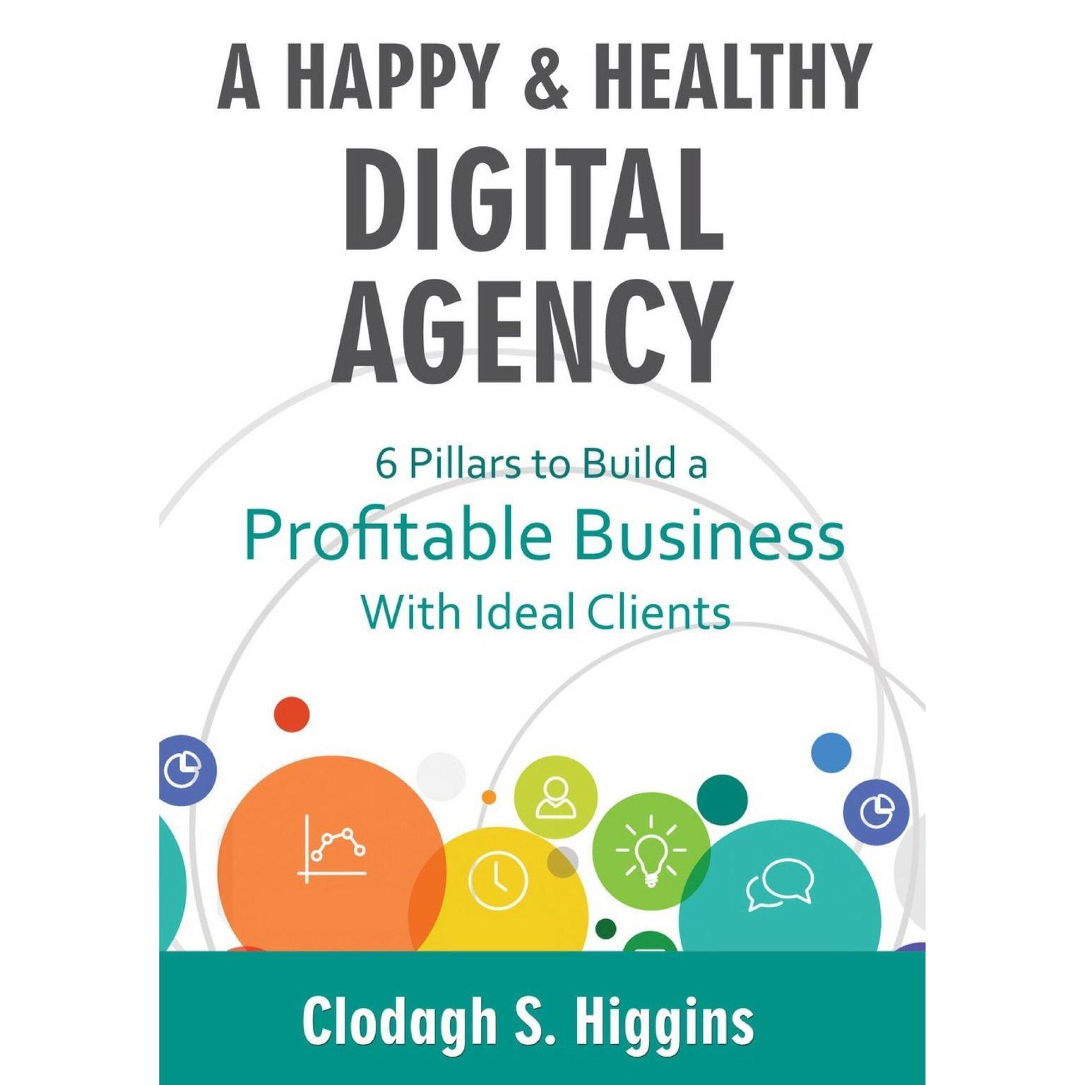 Printable A Happy & Healthy Digital Agency  Audiobook Cover Art
