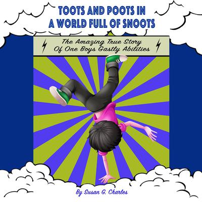Toots and Poots in a World Full of Snoots Audiobook, by Susan G. Charles