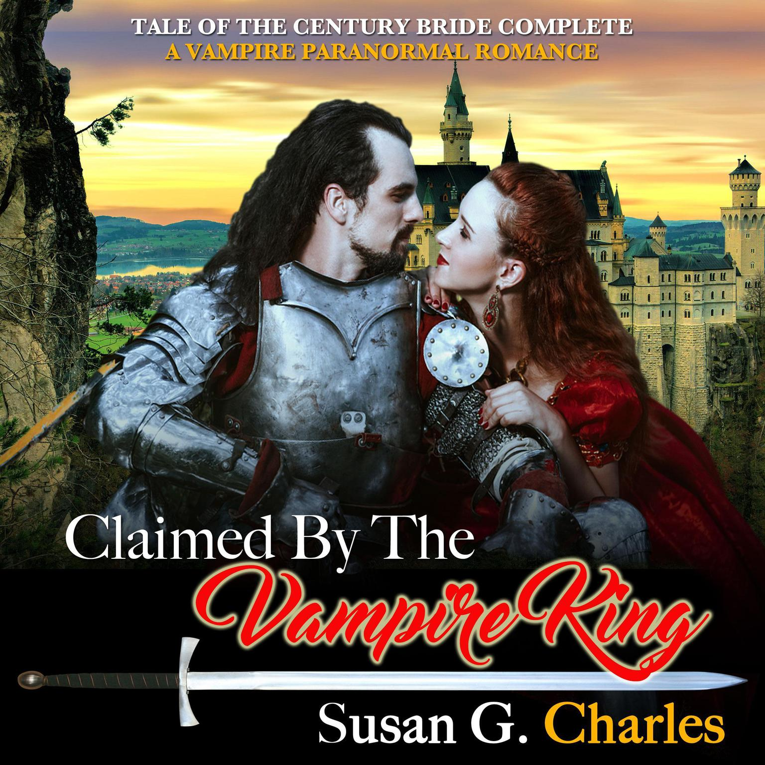 Claimed by the Vampire King - Complete: A Vampire Paranormal Romance  Audiobook