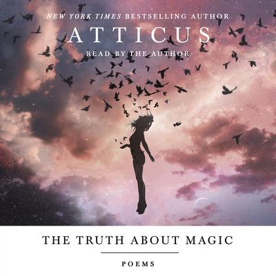 The Truth About Magic Audiobook, by Atticus