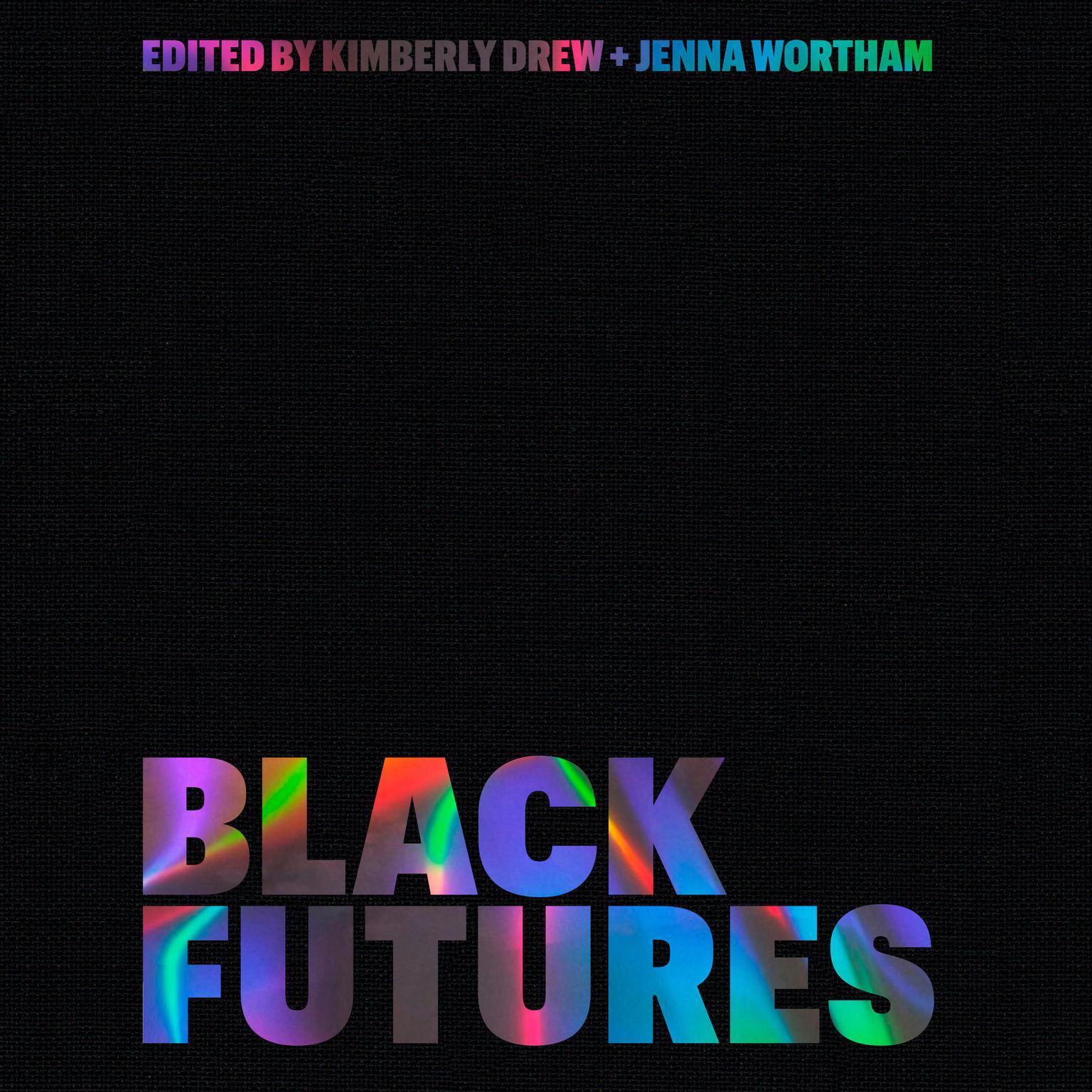 Black Futures Audiobook, by Jenna Wortham