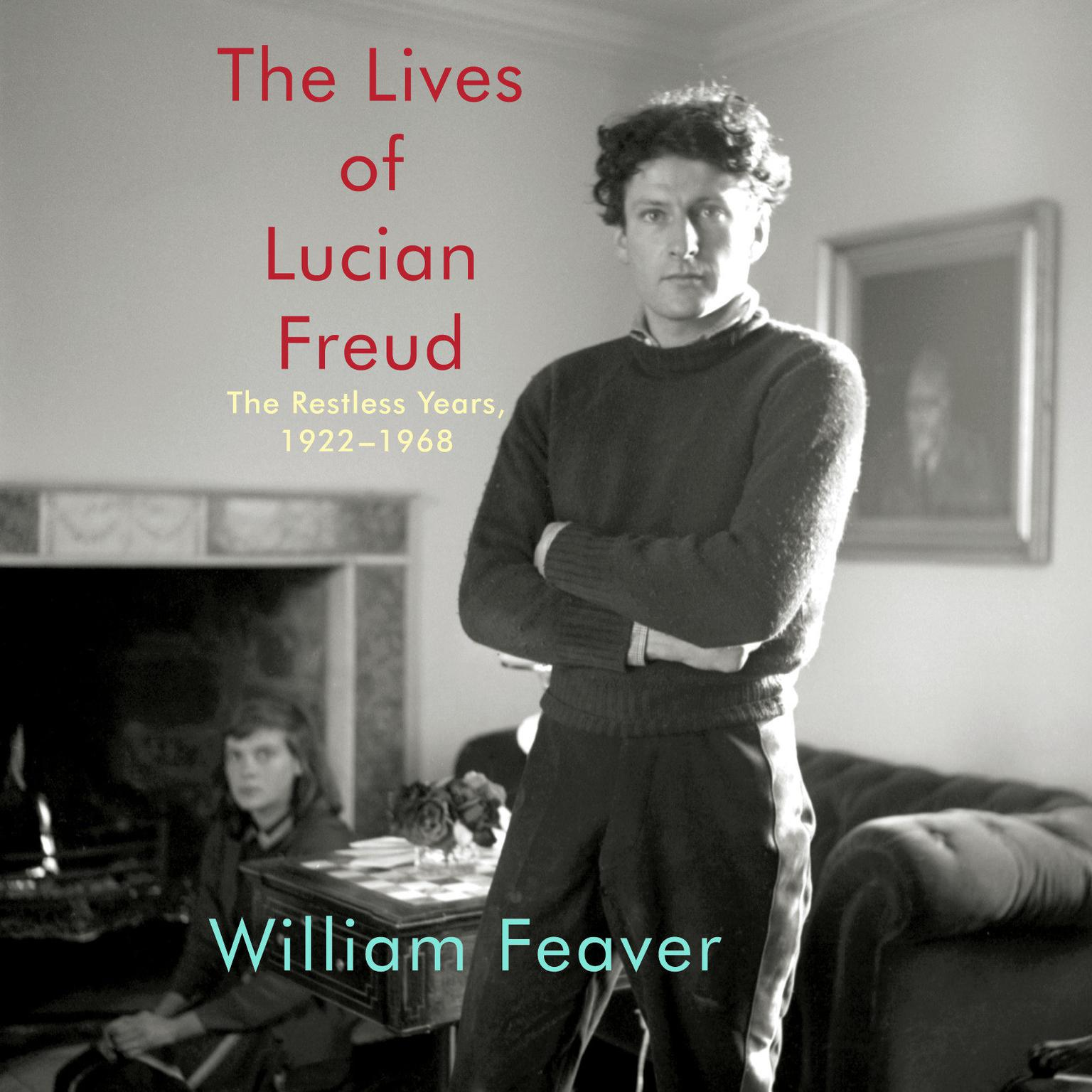 Printable The Lives of Lucian Freud: The Restless Years, 1922-1968 Audiobook Cover Art