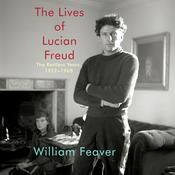 The Lives of Lucian Freud: The Restless Years, 1922-1968 Audiobook, by William Feaver