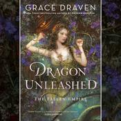 Dragon Unleashed Audiobook, by Grace Draven