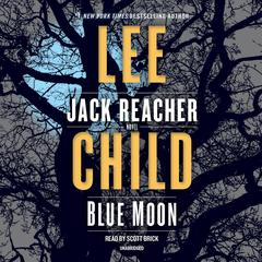 Blue Moon Audiobook, by Lee Child