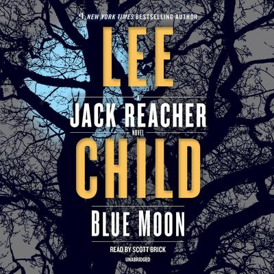 Blue Moon: A Jack Reacher Novel Audiobook, by Lee Child