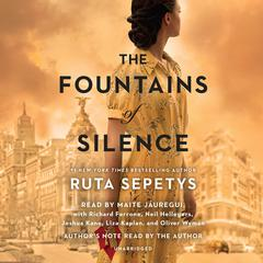 The Fountains of Silence Audiobook, by Ruta Sepetys