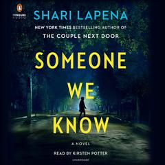 Someone We Know: A Novel Audiobook, by Shari Lapeña
