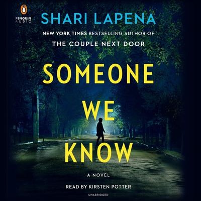 Someone We Know: A Novel Audiobook, by