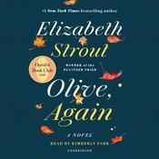 Olive, Again: A Novel Audiobook, by Elizabeth Strout