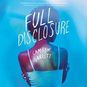 Full Disclosure Audiobook, by Camryn Garrett