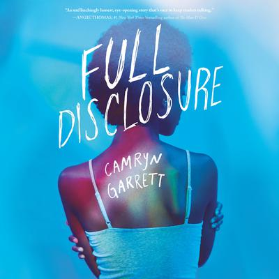 Full Disclosure Audiobook, by Camryn Garrett