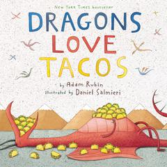 Dragons Love Tacos Audiobook, by Adam Rubin