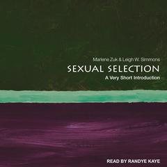 Sexual Selection: A Very Short Introduction Audiobook, by Leigh W. Simmons, Marlene Zuk