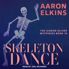 Skeleton Dance Audiobook, by Aaron Elkins