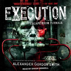 Execution Audiobook, by Alexander Gordon Smith