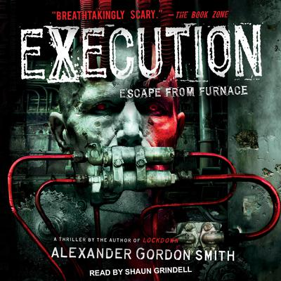 Execution Audiobook, by Alexander Gordon Smith