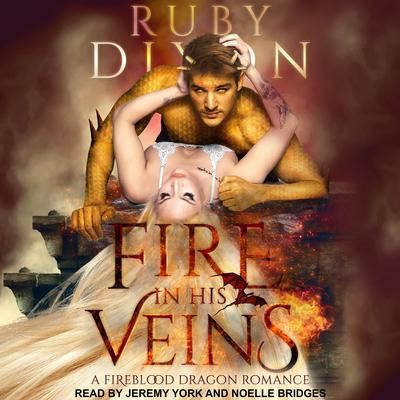 Fire In His Veins Audiobook, by Ruby Dixon