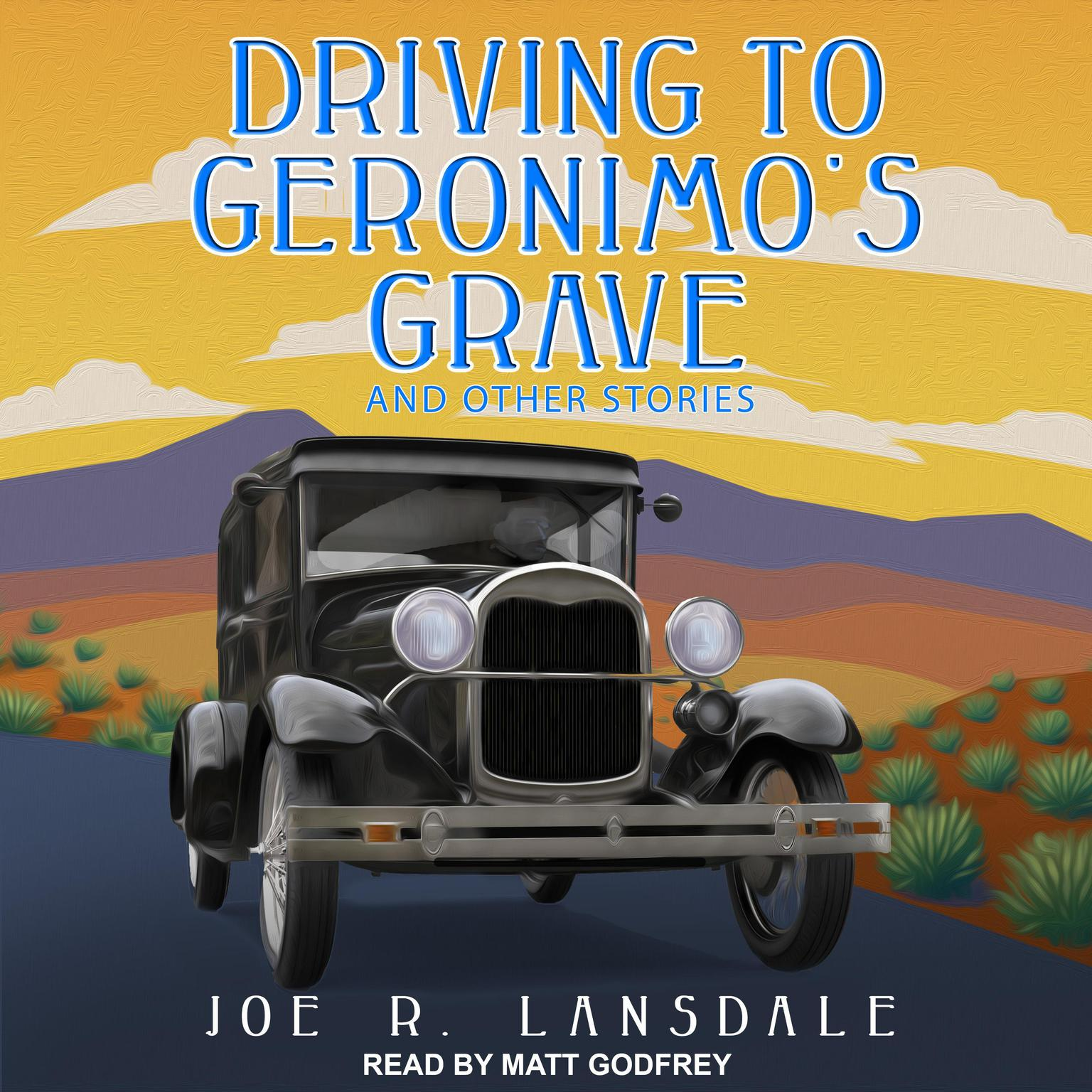 Printable Driving to Geronimo's Grave and Other Stories Audiobook Cover Art