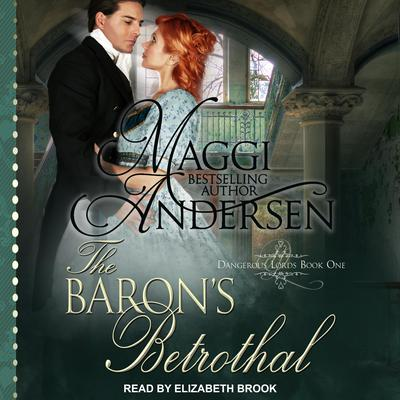 The Barons Betrothal Audiobook, by Maggi Andersen