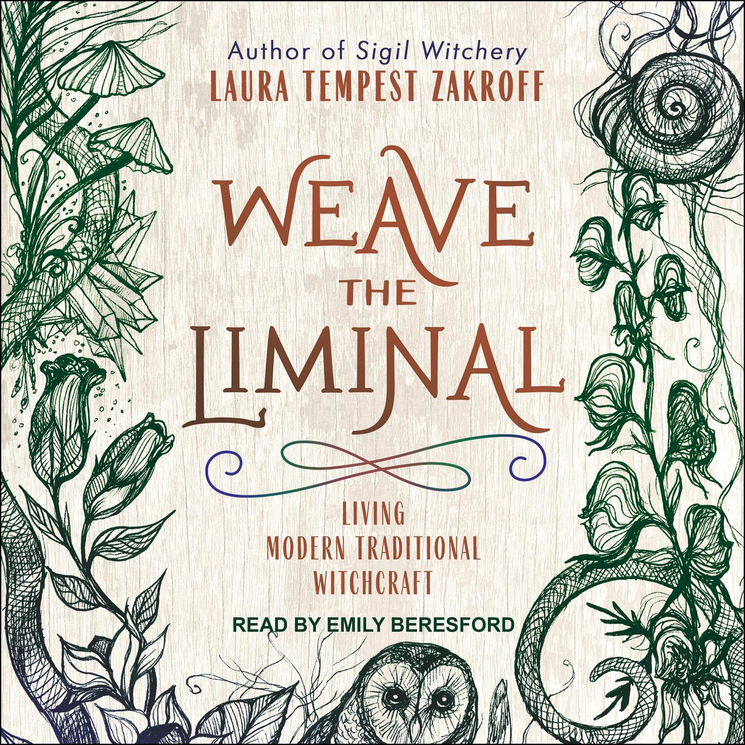 Printable Weave the Liminal: Living Modern Traditional Witchcraft Audiobook Cover Art