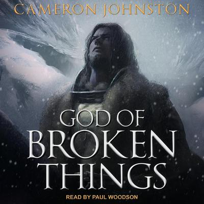 God of Broken Things Audiobook, by Cameron Johnston