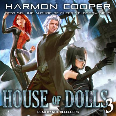 House of Dolls 3 Audiobook, by Harmon Cooper