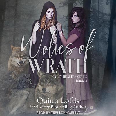 Wolves of Wrath Audiobook, by Quinn Loftis