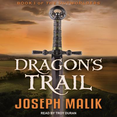 Dragon's Trail Audiobook, by Joseph Malik