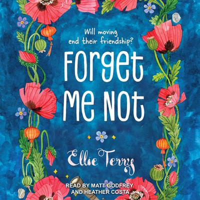 Forget Me Not Audiobook, by Ellie Terry