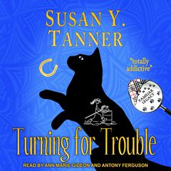 Turning for Trouble Audiobook, by Susan Y. Tanner