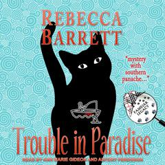 Trouble in Paradise Audiobook, by Rebecca Barrett