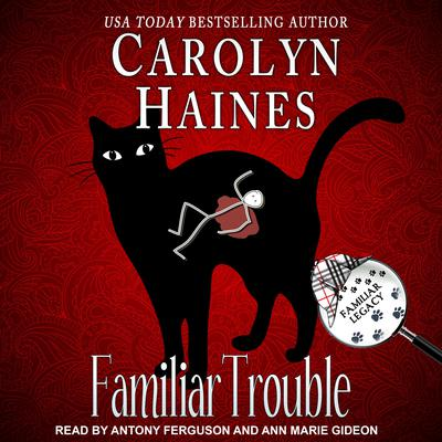 Familiar Trouble Audiobook, by Carolyn Haines