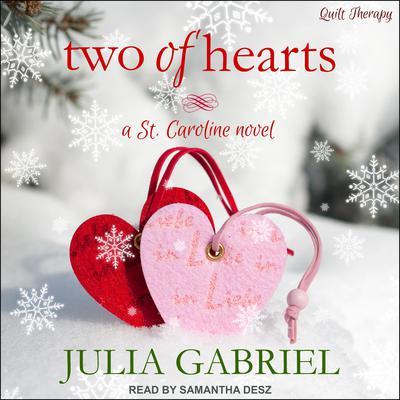Two of Hearts: A St. Caroline Novel Audiobook, by Julia Gabriel