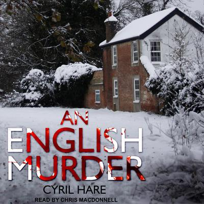 An English Murder Audiobook, by Cyril Hare