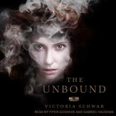The Unbound Audiobook, by Victoria Schwab