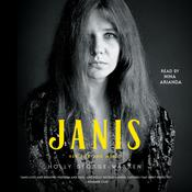 Janis: Her Life and Music Audiobook, by Holly George-Warren