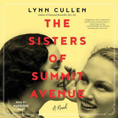 The Sisters of Summit Avenue Audiobook, by Lynn Cullen