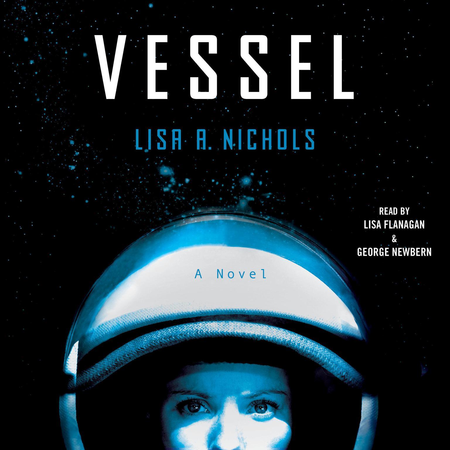 Vessel: A Novel Audiobook, by Lisa A. Nichols