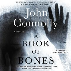 A Book of Bones: A Thriller Audiobook, by John Connolly