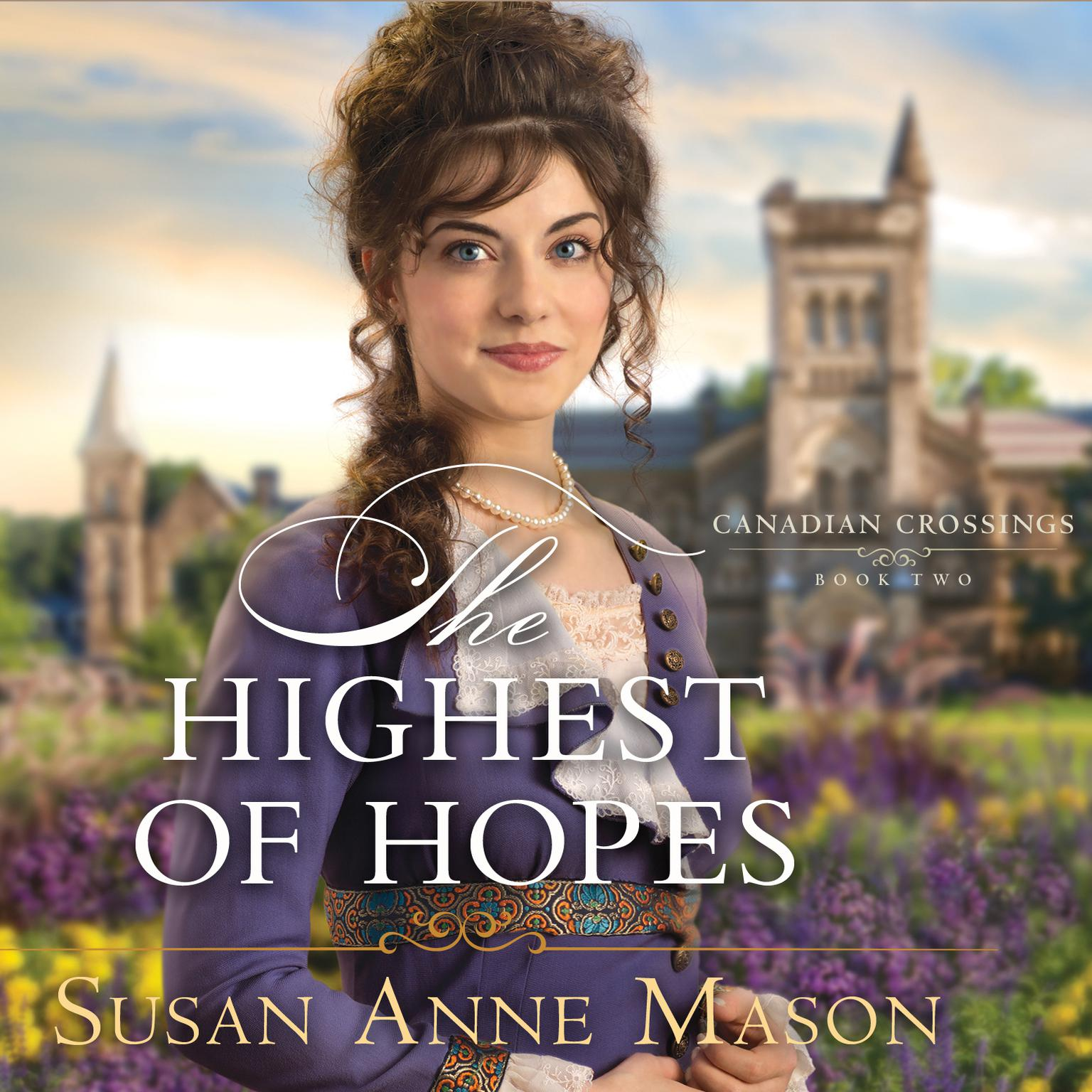 The Highest of Hopes Audiobook, by Susan Anne Mason