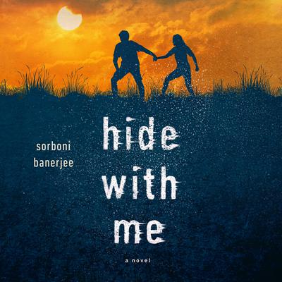 Hide with Me Audiobook, by Sorboni Banerjee