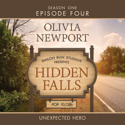 Unexpected Hero Audiobook, by Olivia Newport