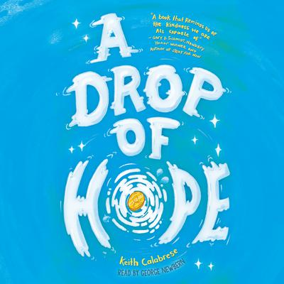 A Drop of Hope (Digital Audio Download Edition) Audiobook, by
