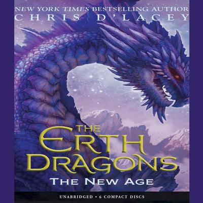 Erth Dragons #3, The: The New Age Audiobook, by Chris d'Lacey