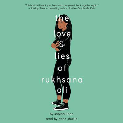 The Love and Lies of Rukhsana Ali Audiobook, by Sabina Khan