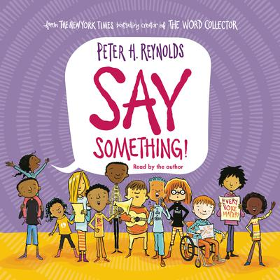 Say Something! (Unabridged edition) Audiobook, by