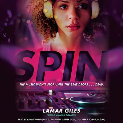 Spin Audiobook, by Lamar Giles