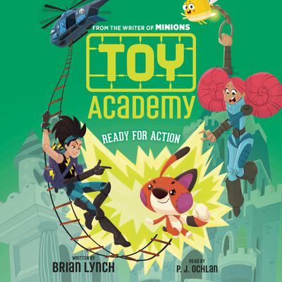 Toy Academy, Book #2: Ready for Action Audiobook, by Brian Lynch